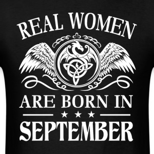 Real women are born in september - Men's T-Shirt
