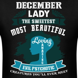 December lady The sweetest Most beautiful - Men's T-Shirt