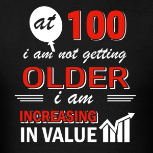 Funny 100 year old gifts - Men's T-Shirt