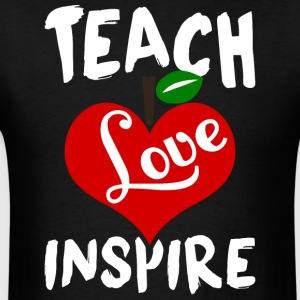Teach Love Inspire T Shirt - Men's T-Shirt