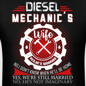 Diesel Mechanic Wife Shirt - Men's T-Shirt