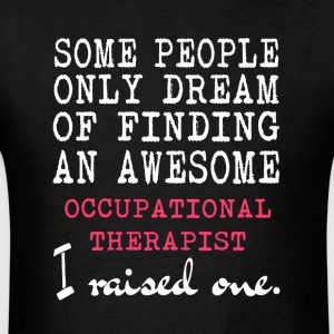 Awesome Occupational Therapist T Shirt - Men's T-Shirt