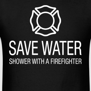 Save water shower with a firefighter - Men's T-Shirt