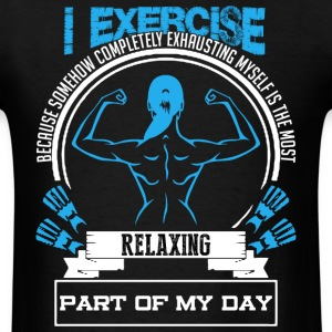 I EXERCISE SHIRT - Men's T-Shirt