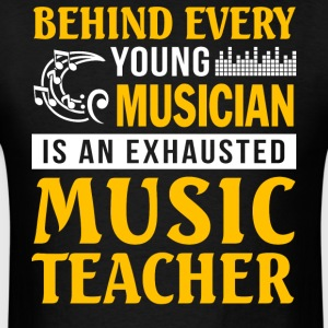 Musician is An Exhausted Music Teacher T Shirt - Men's T-Shirt