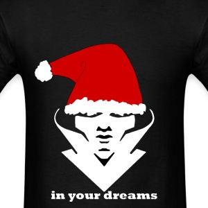 IN YOUR DREAMS - Men's T-Shirt