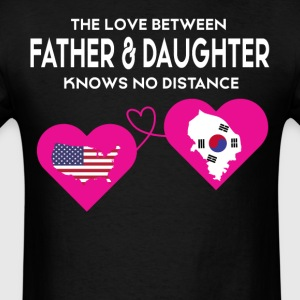 The Love Between Father And Daughter T Shirt - Men's T-Shirt