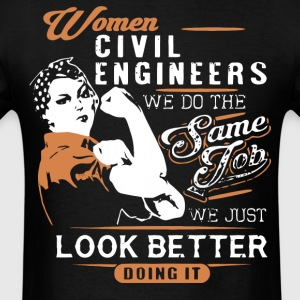 Women Civil Engineers T Shirt - Men's T-Shirt