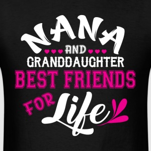 Nana And Granddaughter Best Friends T Shirt - Men's T-Shirt
