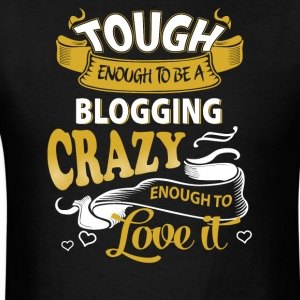 Touch enough to be a blogging - Men's T-Shirt