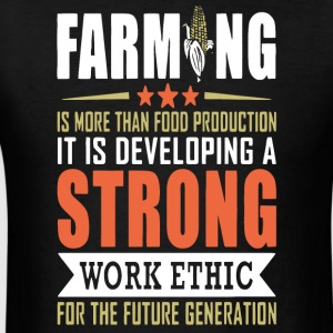 Farming Is More Than Food Production T Shirt - Men's T-Shirt