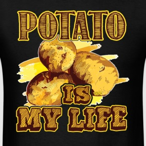 Potato Is My Life Shirts - Men's T-Shirt