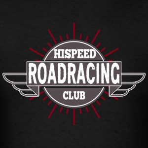 Roadracing Hispeed Club - Men's T-Shirt