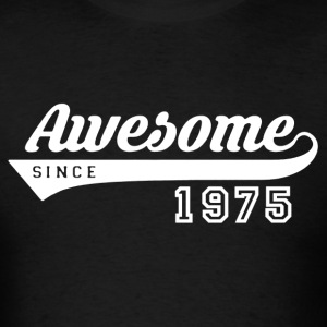 Awesome Since 1975 Shirt - Men's T-Shirt