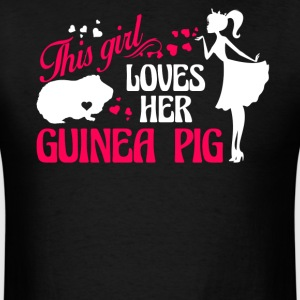 Girl Loves Her Guinea Pig Shirt - Men's T-Shirt
