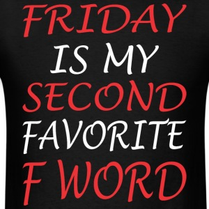 Friday Is My Second Favorite F Word Jesus - Men's T-Shirt