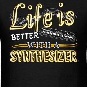 Life Is Better With Synthesizer Shirts - Men's T-Shirt