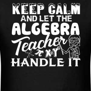 Algebra Teacher Shirt - Men's T-Shirt