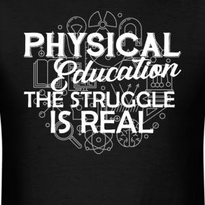 Physical Education Shirt - Men's T-Shirt