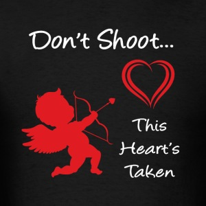 Don't Shoot, This Heart's Taken - Men's T-Shirt