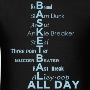 Basketball All Day T Shirt - Men's T-Shirt