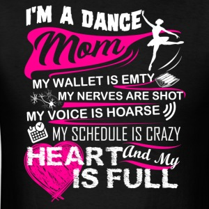 Dance Mom Shirt - Men's T-Shirt