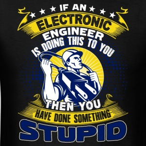 Electronic Engineer Shirts - Men's T-Shirt