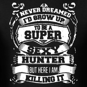 Sexy Hunter Shirt - Men's T-Shirt
