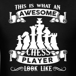 Awesome Chess Player Shirt - Men's T-Shirt