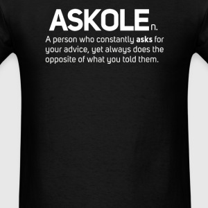 Askhole Adult Noun Definition Slogan - Men's T-Shirt
