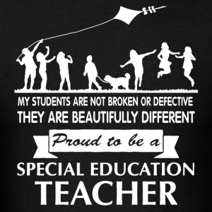 Proud To Be Special Ed Teacher Shirt - Men's T-Shirt
