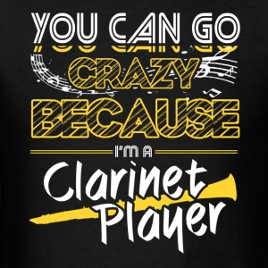I AM CLARINET PLAYER SHIRT - Men's T-Shirt