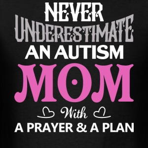 Autism Mom With A Prayer And A Plan T Shirt - Men's T-Shirt
