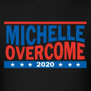 Michelle_Overcome_2020 - Men's T-Shirt