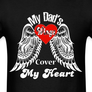 My Dad's Wings Cover My Heart T Shirt - Men's T-Shirt
