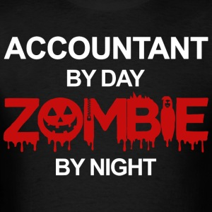 Accountant By Day Zombie By Night T Shirt - Men's T-Shirt