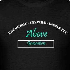 Encourage Inspire Dominate - Men's T-Shirt