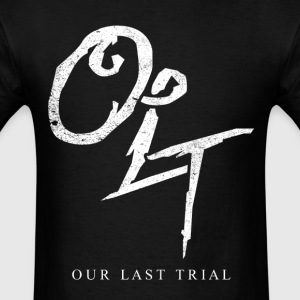 Our Last Trial - Men's T-Shirt