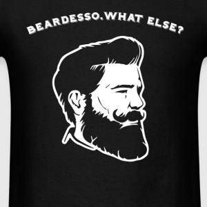 Beardesso. What else? - Men's T-Shirt