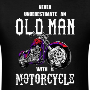 Never Underestimate an Old Man Motorcycle - Men's T-Shirt