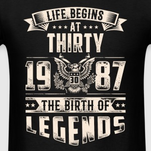Life Begins at Thirty Legends 1987 for 2017 - Men's T-Shirt