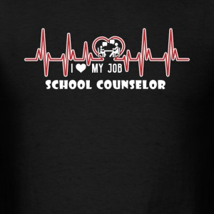 I HEART MY JOB SCHOOL COUNSELOR SHIRT - Men's T-Shirt