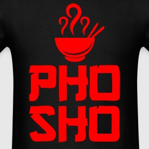 Pho Sho Foodie Asian Food - Men's T-Shirt