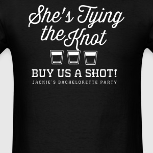 Bachelorette Party Sayings Tying the knot - Men's T-Shirt