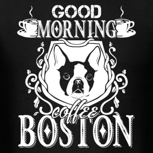 Boston Terrier Shirt - Men's T-Shirt