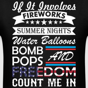 If It Involve Fireworks Summer Nights Count Me In - Men's T-Shirt