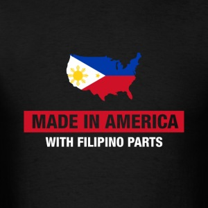 Made In America With Filipino Parts Philippines - Men's T-Shirt