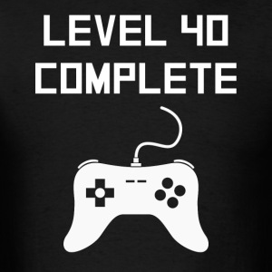 Level 40 Complete Video Games 40th Birthday - Men's T-Shirt