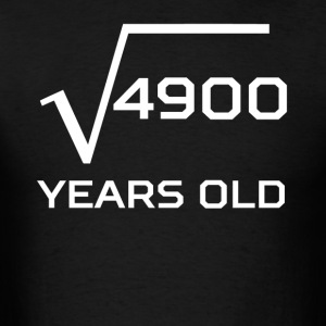 Square Root 4900 Funny 70 Years Old 70th Birthday - Men's T-Shirt