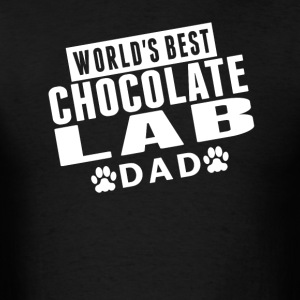 World's Best Chocolate Lab Dad - Men's T-Shirt